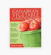 LA766 - Guide to Canadian Vegetable Gardening