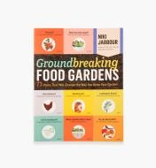 LA956 - Groundbreaking Food Gardens