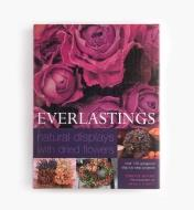 99W8268 - Everlastings – Natural Displays with Dried Flowers