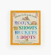 LA638 - Roots, Shoots, Buckets and Boots