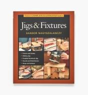 73L0281 - Guide to Jigs & Fixtures, Softcover