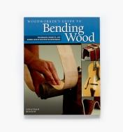49L5063 - Woodworker's Guide to Bending Wood