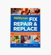99W8274 - Fix, Repair & Replace, Family Handyman