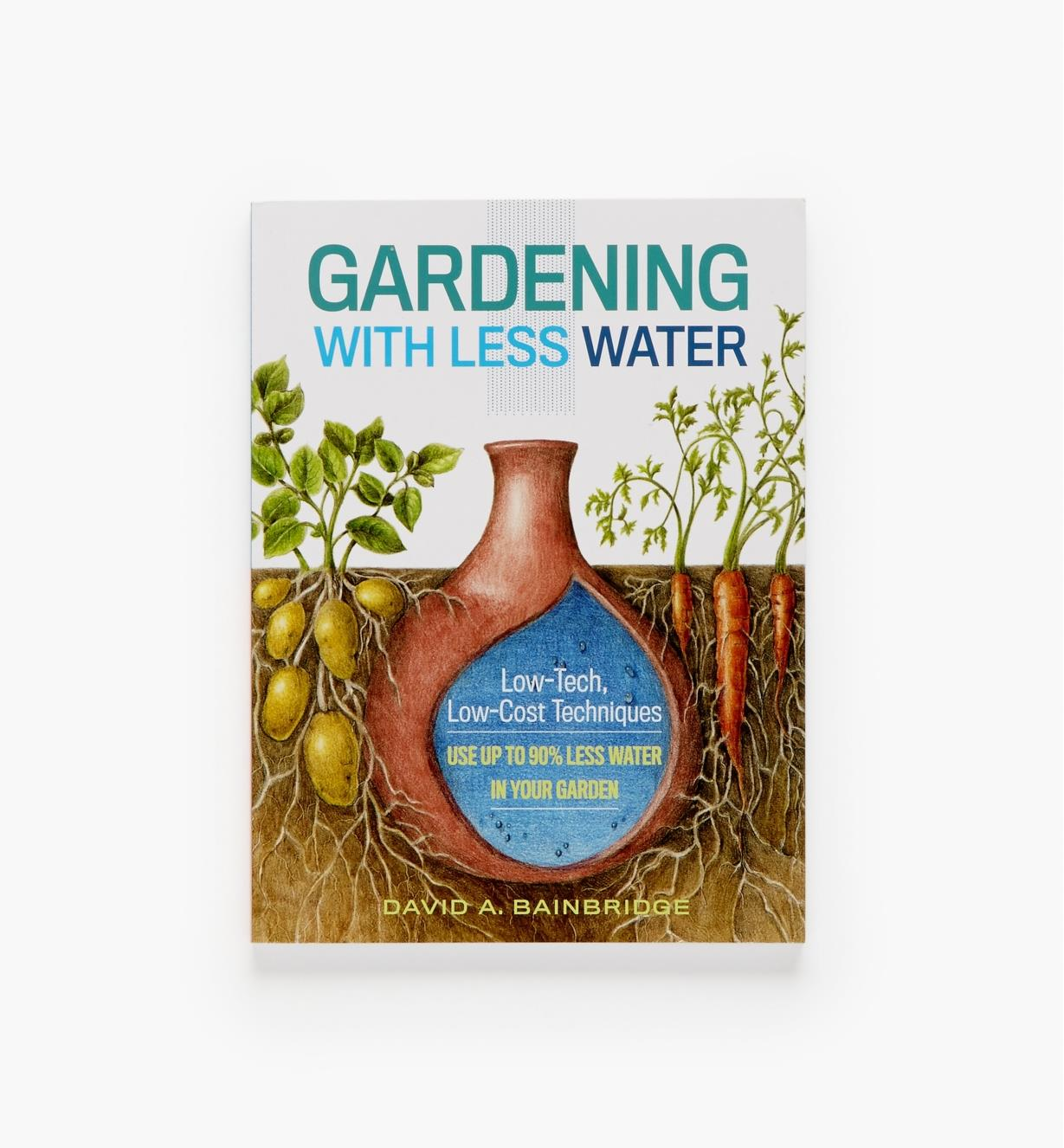 LA964 - Gardening with Less Water