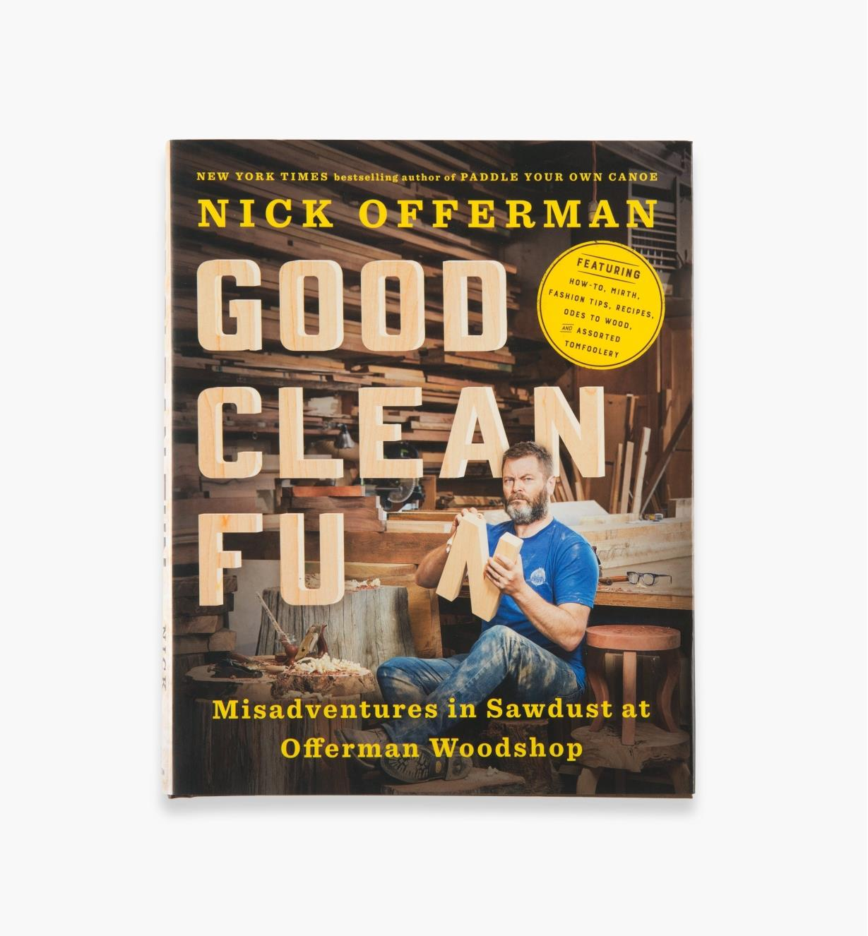 26L1628 - Good Clean Fun – Misadventures in Sawdust at Offerman Woodshop