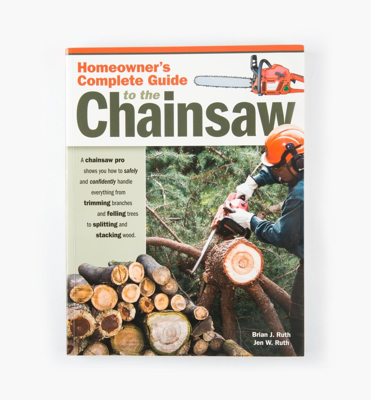 49L5117 - Homeowner's Complete Guide to the Chainsaw