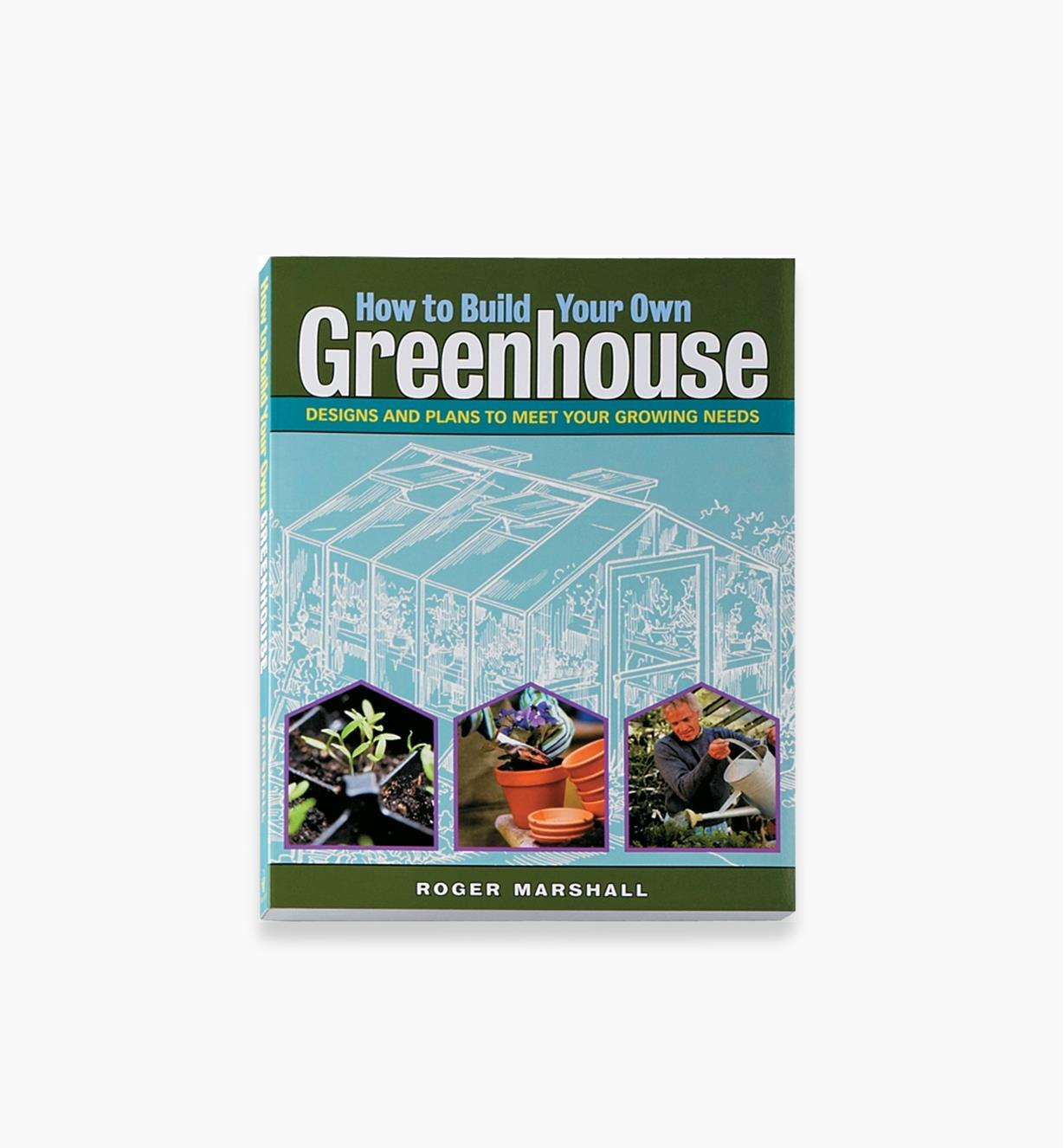 LA649 - How to Build Your Own Greenhouse
