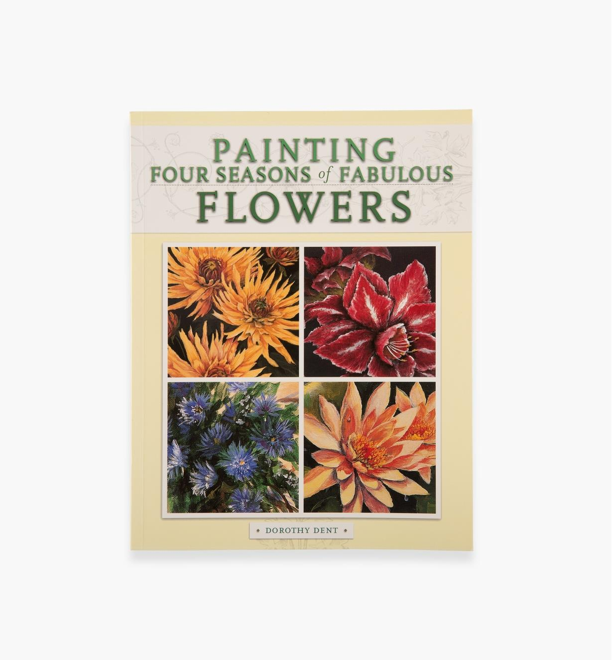 99W8233 - Painting Four Seasons of Fabulous Flowers
