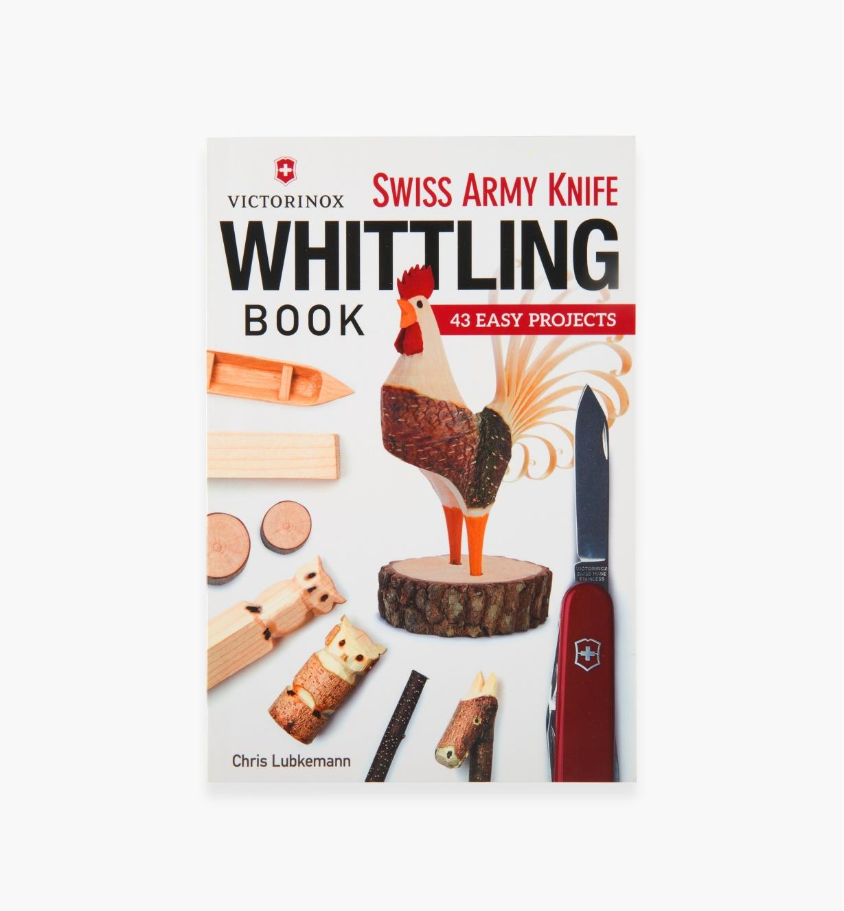 49L5118 - Swiss Army Knife Whittling Book