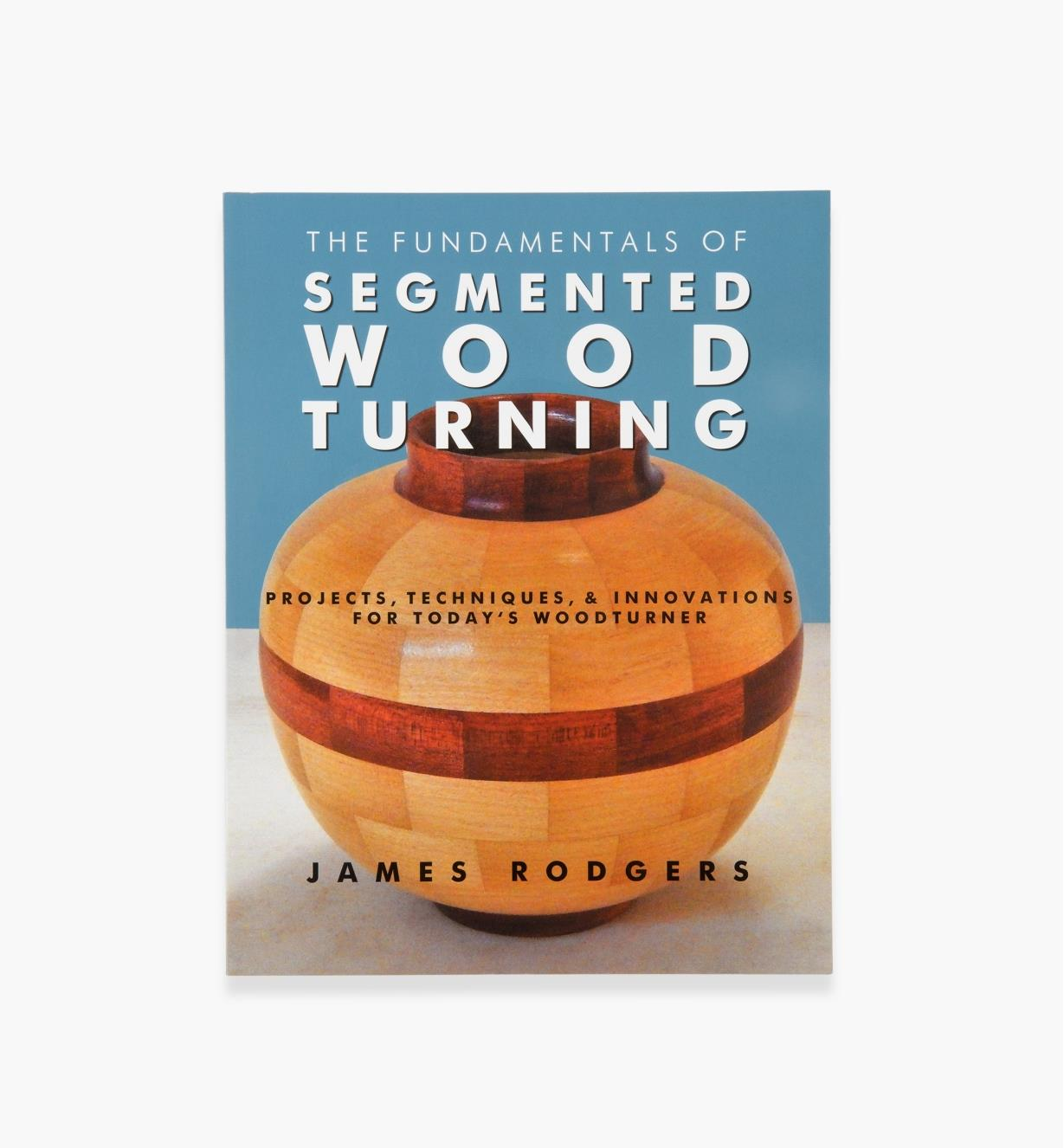 49L2742 - The Fundamentals of Segmented Wood Turning