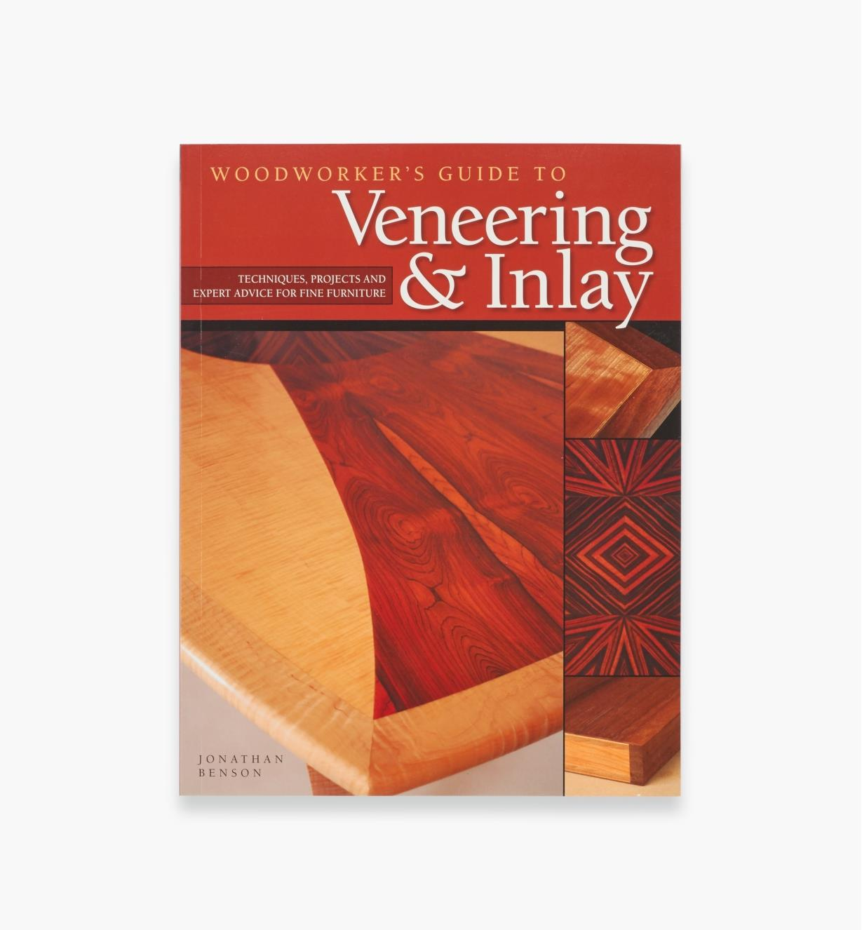 49L5062 - Woodworker's Guide to Veneering & Inlay