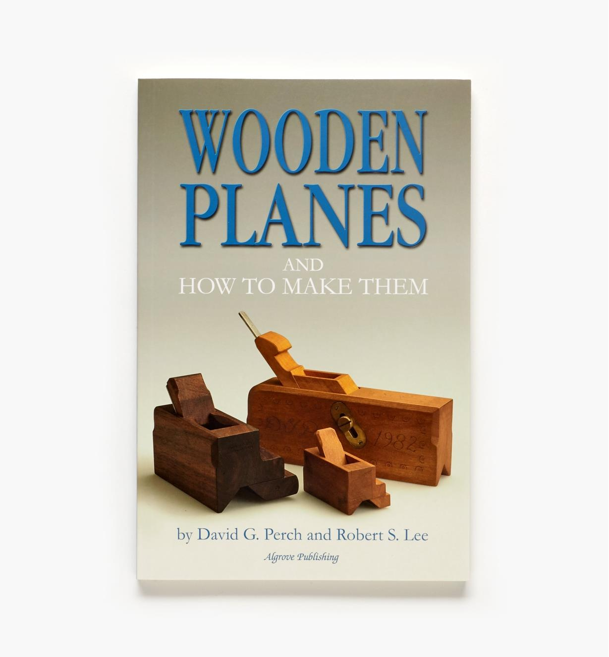 49L8060 - Wooden Planes and How to Make Them