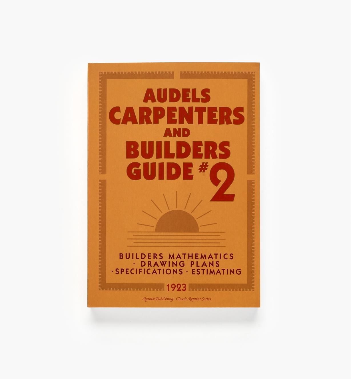 49L8137 - Audels Carpenters and Builders Guide, Vols. 1 4
