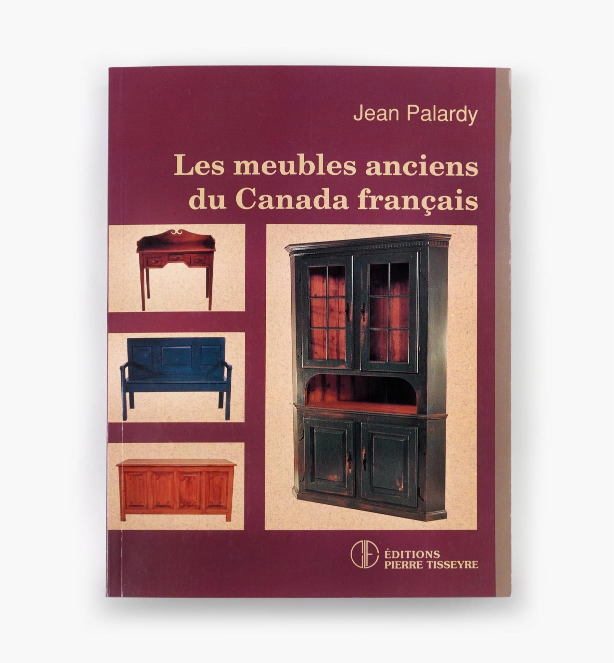 49L0206 - Les meubles anciens du Canada français