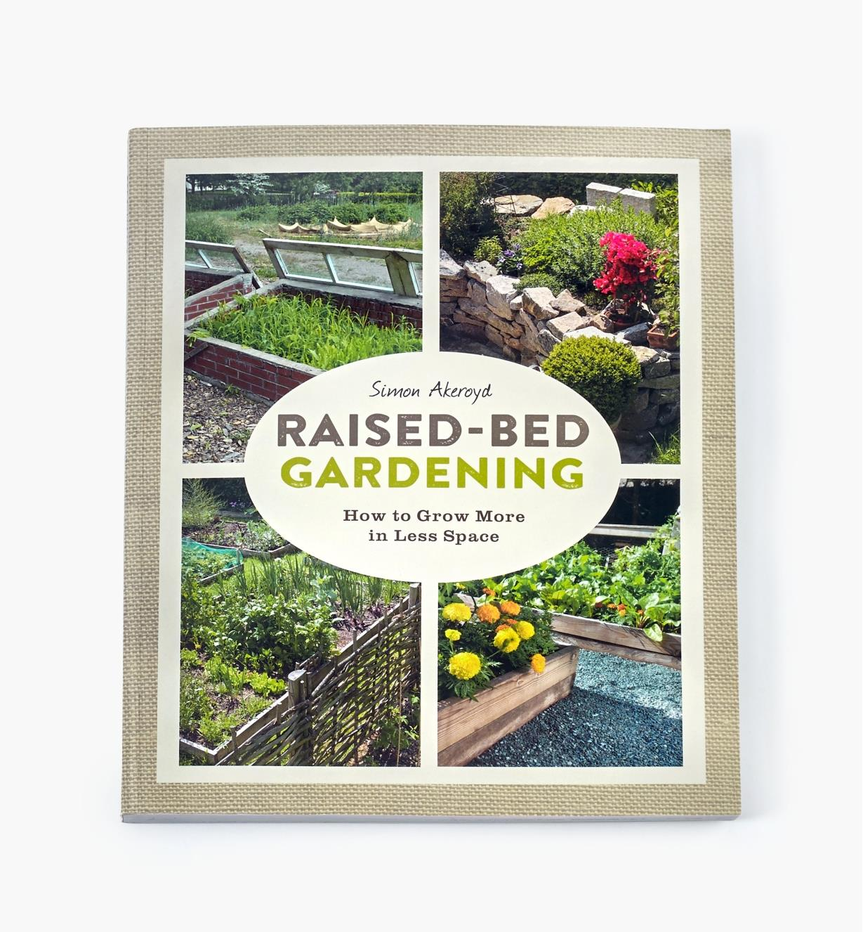 LA883 - Raised-Bed Gardening – How to Grow More in Less Space